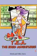 T.E.A. The Ered Adventures