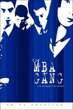 The MBA Gang