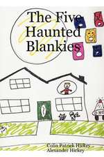 The Five Haunted Blankies