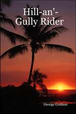 Hill-An'-Gully Rider