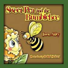 Sweet Pea and the Bumblebee