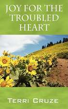 Joy for the Troubled Heart