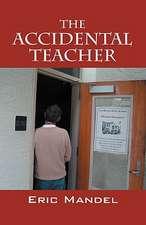 The Accidental Teacher