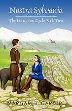 Nostra Sylvania:  The Lorrondon Cycle-Book Two