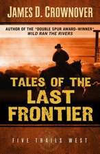 Tales of the Last Frontier