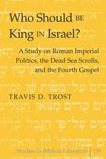Who Should Be King in Israel?
