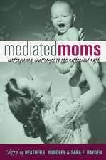 Mediated Moms