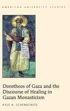 Dorotheos of Gaza and the Discourse of Healing in Gazan Monasticism