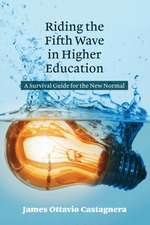 Riding the Fifth Wave in Higher Education