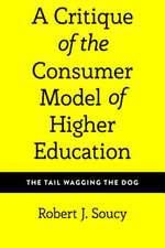 The Customer Model of Higher Education