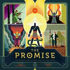 The Promise: The Amazing Story of Our Long-Awaited Savior