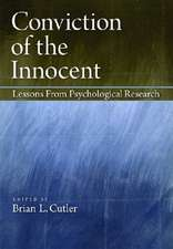 Conviction of the Innocent:  Lessons from Psychological Research