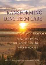 Transforming Long-Term Care