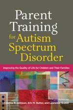 Parent Training for Autism Spectrum Disorder