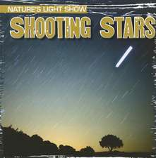 Shooting Stars:  You Wouldn't Want to Know!