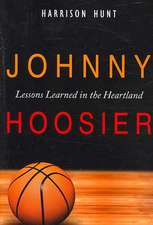 Johnny Hoosier: Lessons Learned in the Heartland