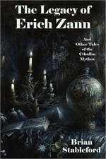 The Legacy of Erich Zann and Other Tales of the Cthulhu Mythos