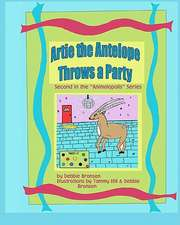 Artie the Antelope Throws a Party