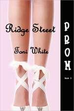Ridge Street Prom