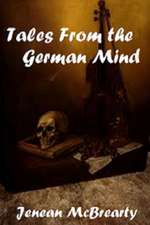 Tales from the German Mind