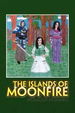 The Islands of Moonfire