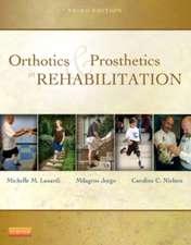 Orthotics and Prosthetics in Rehabilitation
