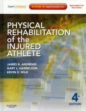 Physical Rehabilitation of the Injured Athlete: Expert Consult - Online and Print