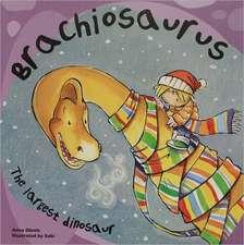 Brachiosaurus:  The Largest Dinosaur
