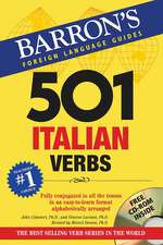 501 Italian Verbs [With CDROM]:  The Activity Kit That Makes Learning a Language Quick and Easy! [With MP3]