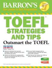 TOEFL Strategies and Tips:  Outsmart the TOEFL Ibt [With MP3 CD]