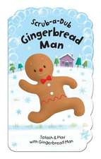 Scrub-A-Dub Gingerbread Man