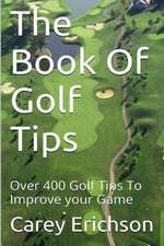 The Book of Golf Tips:  A Guide for Parents and Teachers