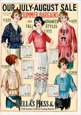 Bellas Hess & Co 1920 Summer Fashion Catalog Reprint:  The Scriptures of the World's First Faith
