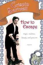 How to Escape