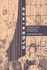 Age of Shojo: The Emergence, Evolution, and Power of Japanese Girls' Magazine Fiction