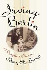 Irving Berlin:  A Daughter's Memoir