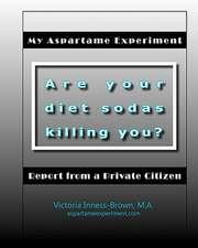My Aspartame Experiment