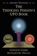 The Thinking Person's UFO Book:  And the Plague of the Vines