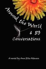 Around the World & 80 Conversations