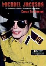 Michael Jackson - Chosen to Entertain (Edizione Italiana):  Le Foto Inedite Ufficiali, Le Interviste, I Documenti