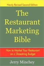 The Restaurant Marketing Bible:  How to Market Your Restaurant on a Shoestring Budget