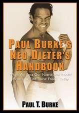 Paul Burke's Neo-Dieter's Handbook