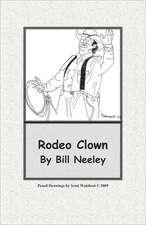 Rodeo Clown:  Sailor's Journal
