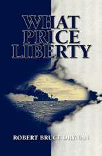 What Price Liberty:  From Theory to Practice