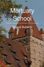 Mortuary School