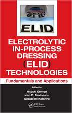 Electrolytic In-Process Dressing (Elid) Technologies:  Fundamentals and Applications