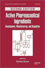 Active Pharmaceutical Ingredients:  Development, Manufacturing, and Regulation
