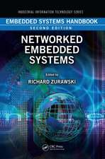 Embedded Systems Handbook, Second Edition:  Networked Embedded Systems