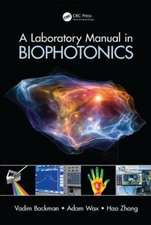 A Laboratory Manual in Biophotonics