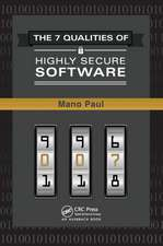The 7 Qualities of Highly Secure Software